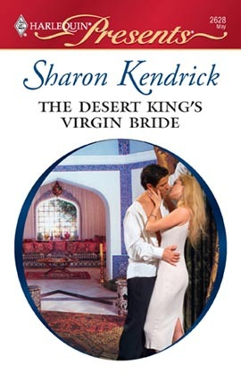 The Desert King's Virgin Bride (Harlequin Presents, #2628)