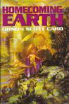 Homecoming: Earth (Omnibus) (Homecoming Saga, #4-5)