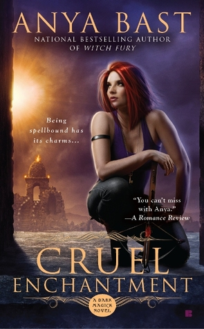Cruel Enchantment by Anya Bast