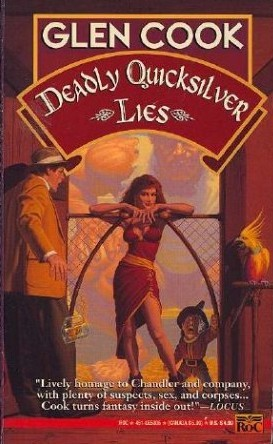 Deadly Quicksilver Lies by Glen Cook
