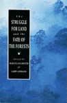 The Struggle for Land and the Fate of the Forests
