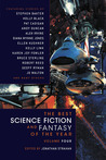 The Best Science Fiction and Fantasy of the Year (Volume 4)