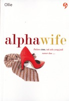 Alpha Wife by Ollie