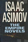 The Empire Novels (Galactic Empire, #1-3)
