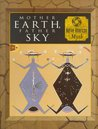 Mother Earth, Father Sky: Native American Myth (Myth and Mankind)