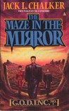 The Maze in the Mirror (G.O.D. Inc., #3)