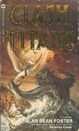 Clash of the Titans by Alan Dean Foster