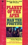 Man the Fugitive (Planet of the Apes The TV Series, #1)