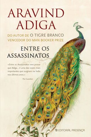 Entre os Assassinatos by Aravind Adiga