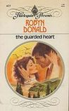 The Guarded Heart (Harlequin Presents, #623)