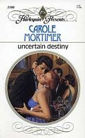 Uncertain Destiny by Carole Mortimer