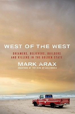 West of the West by Mark Arax