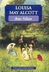 Anos Felizes by Louisa May Alcott