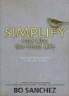 Simplify: And Live The Good Life