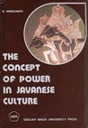 The Concept of Power in Javanese Culture
