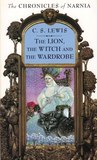 The Lion, the Witch, and the Wardrobe (The Chronicles of Narnia, #1)