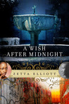 A Wish After Midnight by Zetta Elliott