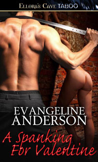 A Spanking for Valentine by Evangeline Anderson