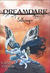Silksinger (Dreamdark, #2)