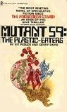 Mutant 59: The Plastic-Eaters