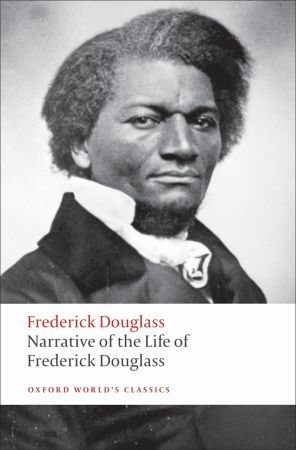 Narrative of the Life of Frederick Douglass: An American Slave The Autobiographies 1