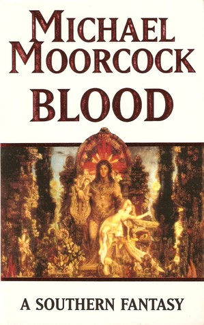 Blood by Michael Moorcock