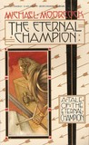 The Eternal Champion (Erekosë, #1)