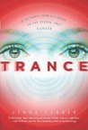 Trance by Linda Gerber