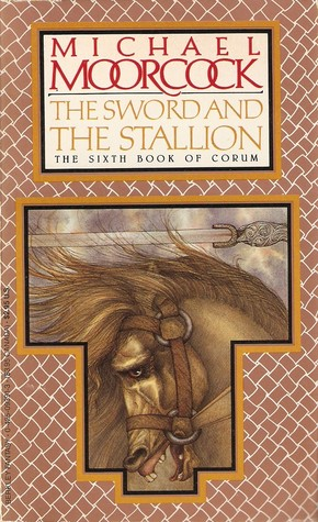 The Sword and the Stallion by Michael Moorcock