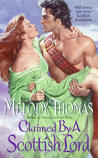 Claimed By a Scottish Lord by Melody Thomas