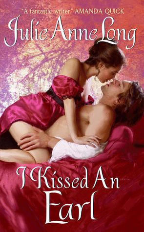 I Kissed an Earl by Julie Anne Long