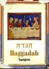 The Sarajevo Haggadah: Its Significance in the History of Art