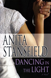 Dancing in the Light by Anita Stansfield