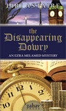 The Disappearing Dowry (Ezra Melamed Mystery #1)