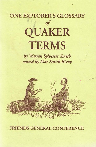 One Explorer's Glossary of Quaker Terms