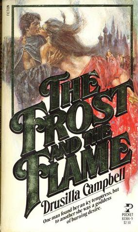 The Frost and the Flame by Drusilla Campbell