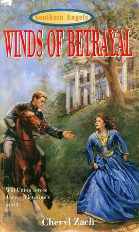 Winds of Betrayal by Cheryl Zach