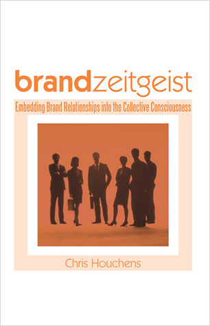 Brand Zeitgeist by Chris Houchens