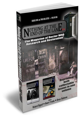 Nothing At the End of the Lane: The Magazine of Doctor Who Research and Restoration