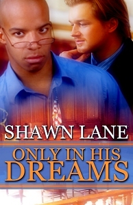 Only In His Dreams by Shawn Lane