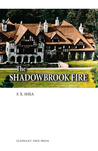 The Shadowbrook Fire