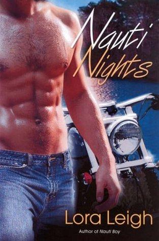 Nauti Nights by Lora Leigh