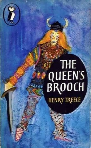 The Queen's Brooch by Henry Treece