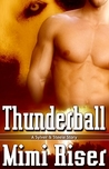Thunderball (Sylver And Steele, #2)