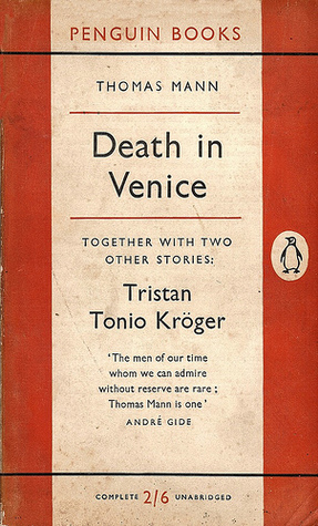 Death in Venice, Tristan, Tonio Kröger by Thomas Mann