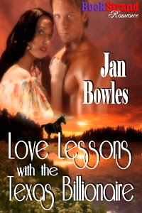 Love Lessons with the Texas Billionaire by Jan Bowles