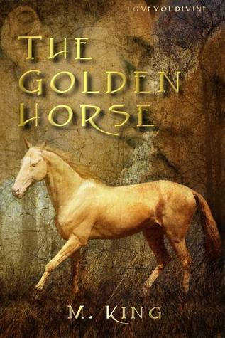 The Golden Horse (Travellers' Tales, #2)