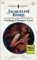 Nothing Changes Love (Wedlocked) (Harlequin Presents, No 1757)