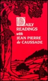 Daily Readings with Jean-Pierre de Caussade