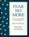 Fear No More: An Adult Approach to Mathematics